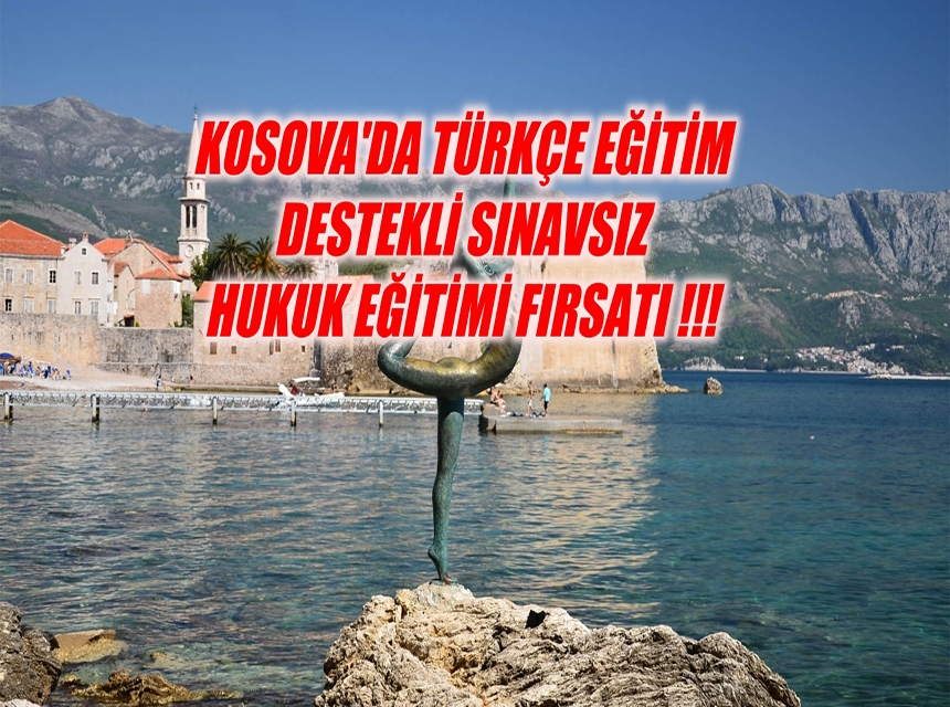 Kosova'da Hukuk Fırsatı!