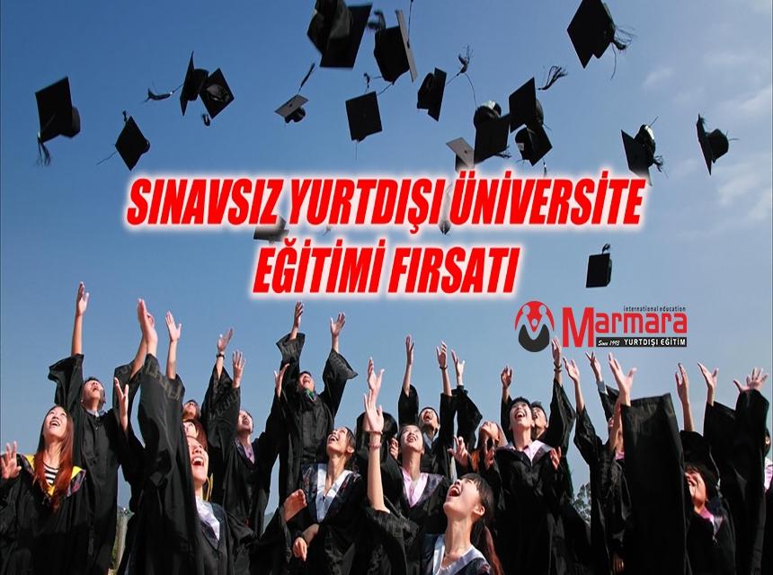 Sınavsız Yurtdışı Üniversite Eğitimi Fırsatı!